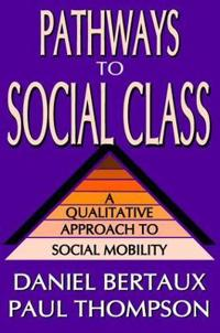 Pathways to Social Class