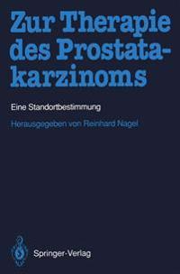 Zur Therapie des Prostatakarzinoms