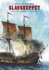 Slavskeppet : en historia om människor
