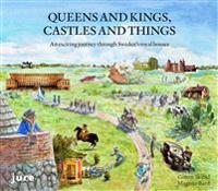 Queens and kings, castles and things : an exciting journey through Sweden