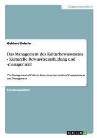 Management Des Kulturbewusstseins - Kulturelle Bewusstseinsbildung Und -Management