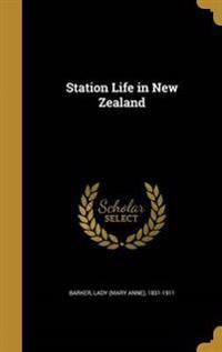 STATION LIFE IN NEW ZEALAND
