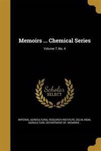MEMOIRS CHEMICAL SERIES V07 NO