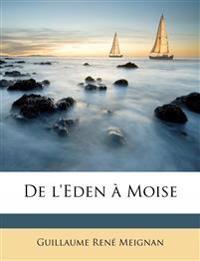 De l'Eden à Moise