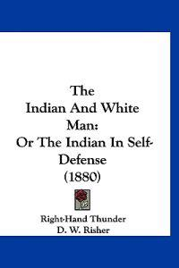 The Indian and White Man