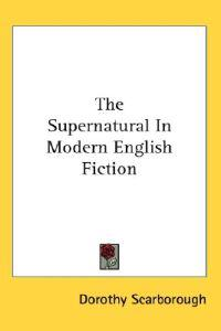 The Supernatural in Modern English Ficti