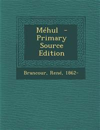 Méhul  - Primary Source Edition