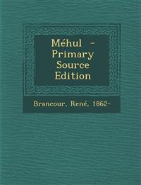Mehul - Primary Source Edition