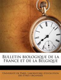 Bulletin biologique de la France et de la Belgique Volume t. 49