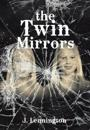The Twin Mirrors