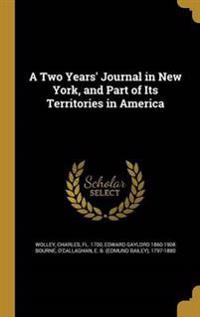 2 YEARS JOURNAL IN NEW YORK &
