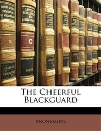 The Cheerful Blackguard