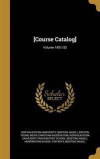 COURSE CATALOG VOLUME 1951/52