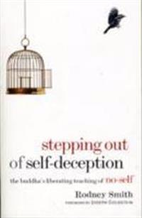 Stepping Out Of Self-Deception