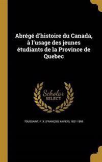 FRE-ABREGE DHISTOIRE DU CANADA