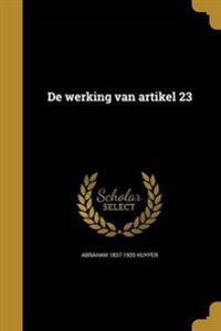 DUT-DE WERKING VAN ARTIKEL 23