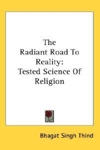 The Radiant Road to Reality