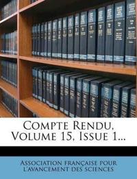 Compte Rendu, Volume 15, Issue 1...