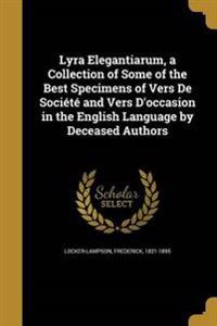 LYRA ELEGANTIARUM A COLL OF SO