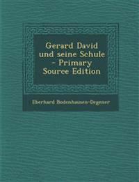 Gerard David und seine Schule