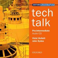 Tech Talk Pre-Intermediate: Class Audio CD