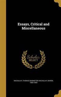 ESSAYS CRITICAL & MISC