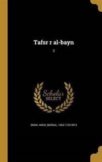 ARA-TAFSR R AL-BAYN 2