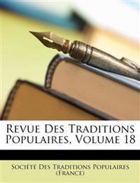 Revue Des Traditions Populaires, Volume 18