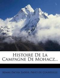 Histoire De La Campagne De Mohacz...