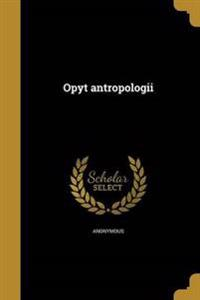 RUS-OPYT ANTROPOLOGII