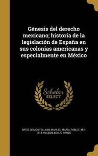 SPA-GENESIS DEL DERECHO MEXICA