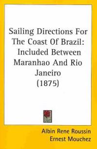 Sailing Directions for the Coast of Brazil