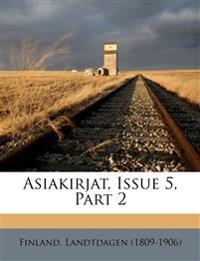 Asiakirjat, Issue 5, Part 2