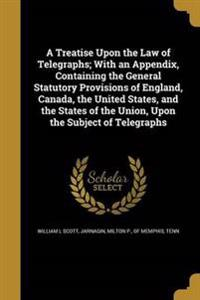 TREATISE UPON THE LAW OF TELEG