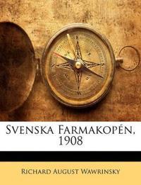 Svenska Farmakopén, 1908