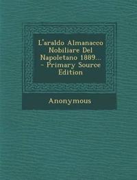 L'araldo Almanacco Nobiliare Del Napoletano 1889...