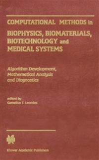 Computational Methods in Biomaterials, Biotechnology and Biomedical Systems