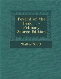 Peveril of the Peak ... - Primary Source Edition