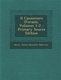 Il Canzoniere D'orazio, Volumes 1-2