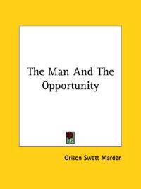The Man and the Opportunity