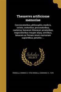 LAT-THESAVRVS ARTIFICIOSAE MEM