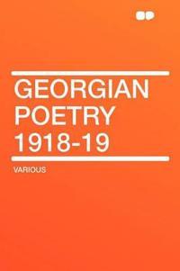 Georgian Poetry 1918-19