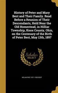 HIST OF PETER & MARY BEST & TH