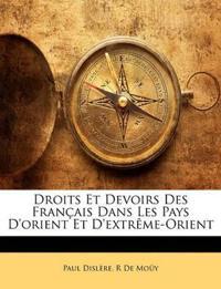 Droits Et Devoirs Des Français Dans Les Pays D'orient Et D'extrême-Orient