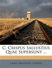 C. Crispus Sallustius Quae Supersunt ...