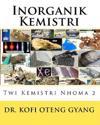 Inorganik Kemistri: Twi Kemistri Nhoma 2