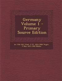 Germany Volume 1 - Primary Source Edition