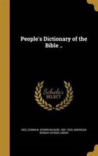 PEOPLES DICT OF THE BIBLE