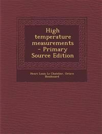 High Temperature Measurements - Primary Source Edition