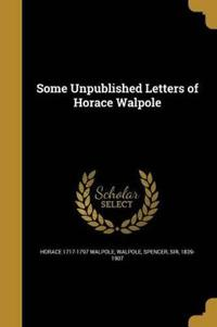 SOME UNPUBLISHED LETTERS OF HO